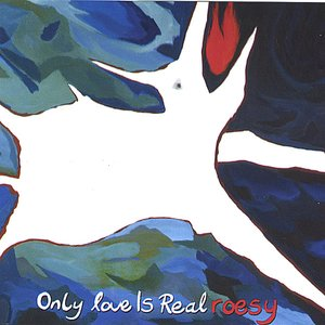 Image for 'Only Love is Real'