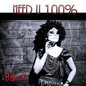 Image for 'Need U 100% (Tribute to Duke Dumont)'