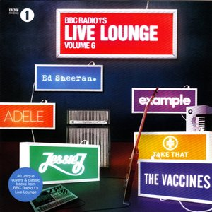 Image for 'Radio 1's Live Lounge, Volume 6'