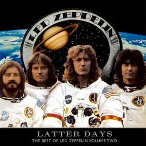 Image for 'Latter Days: The Best of Led Zeppelin, Volume Two'