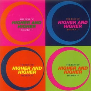Bild für 'Higher And Higher - The Best Of Heaven 17'