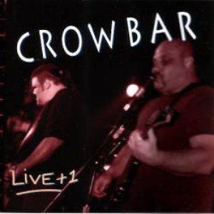 Image for 'Crowbar & Live +1'