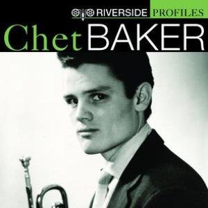 Image for 'Riverside Profiles: Chet Baker'