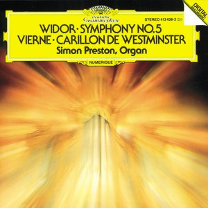 Image for 'Vierne: Carillon de Westminster / Widor: Symphony No. 5'