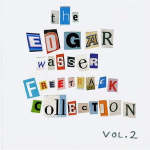 Image for 'The Edgar Wasser Freetrack Collection Vol. 2'