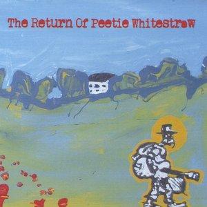 Image for 'The Return of Peetie Whitestraw'