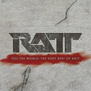 Imagem de 'Tell The World: The Very Best Of Ratt'
