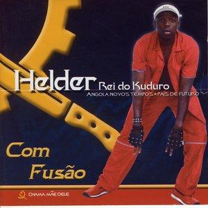 Image for 'Com fusao - Helder, Rei do kuduro (Angola Novos Tempos)'