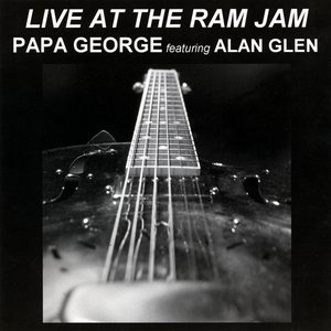 Image for 'Live At the Ram Jam featuring Alan Glen'