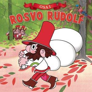 Image for 'Kuinka suutari Rudolfista tuli Rosvo Rudolf'