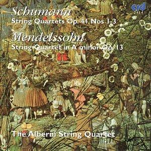 Image for 'Schumann: String Quartets, Op. 41 Nos. 1-3 - Mendelssohn: String Quartet in A Minor, Op. 13'