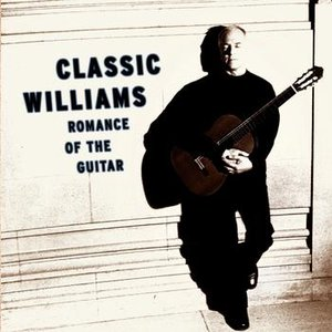 Bild för 'Classic Williams -- Romance of the Guitar'