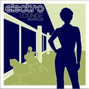 Image for 'Electro Lounge Volume 2'
