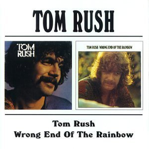 Image for 'Tom Rush / Wrong End Of The Rainbow'