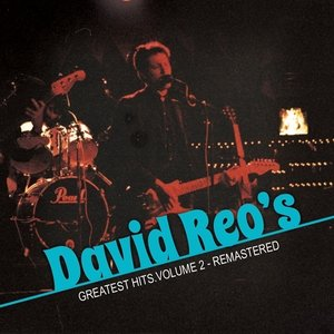 Image for 'David Reo's Greatest Hits Volume 2 -REMASTERED'