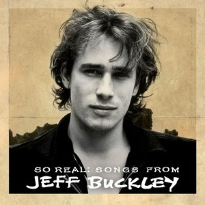 Image for 'So Real: Songs From Jeff Buckley'