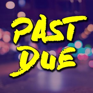 Image for 'Past Due'