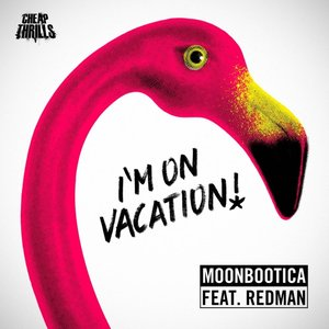 Image for 'I'm On Vacation (feat. Redman)'