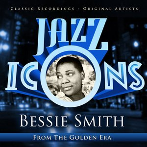 Bild für 'Jazz Icons from the Golden Era - Bessie Smith (100 Essential Tracks)'