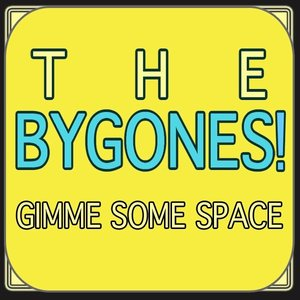 Image for 'The Bygones!'