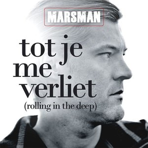 Image for 'Tot Je Me Verliet (Rolling In The Deep)'