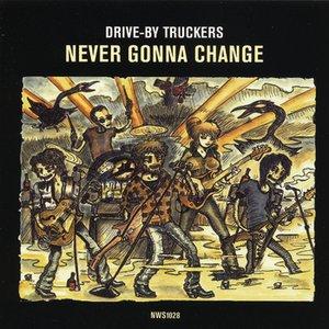 Image for 'Never Gonna Change'