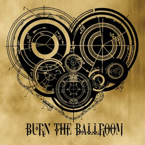 Image for 'Burn The Ballroom'
