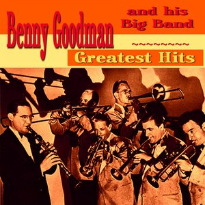 Image for 'Benny Goodman Greatest Hits'