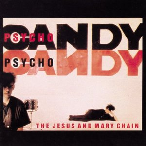 Image for 'Psychocandy (US Release)'