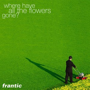 Image for 'where have all the flowers gone (2004)'