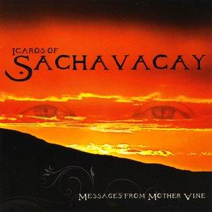 Image for 'Icaros of Sachavacay'