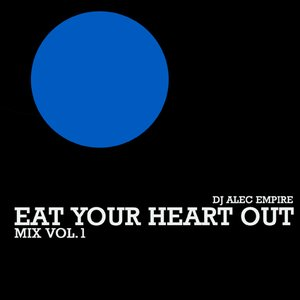 Bild för 'Eat Your Heart Out Mix'