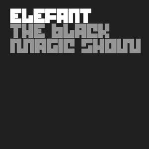 Image for 'The Black Magic Show (Album Advance)'