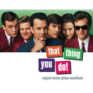 Image for 'That Thing You Do!  Original Motion Picture Soundtrack'