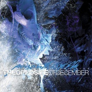 Image for 'The Opposite Of December... a season of separation'