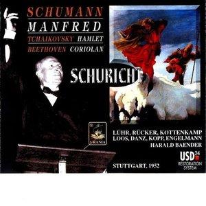 Image for 'Schumann: Manfred; Tchaikovsky: Hamlet; Beethoven: Coriolan'