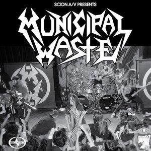 Image for 'Scion A/V Presents: Municipal Waste'