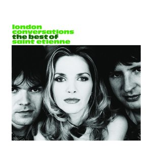 Imagen de 'London Conversations: The Best of Saint Etienne (disc 1)'