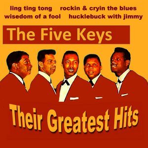 Immagine per 'The Five Keys Their Greatest Hits'