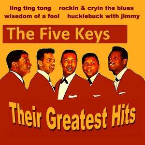 Bild für 'The Five Keys Their Greatest Hits'