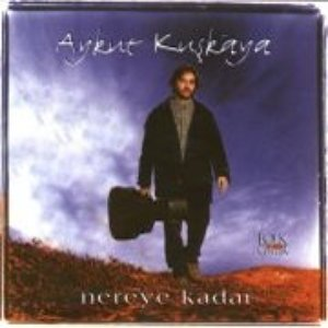 Image for 'Nereye Kadar'