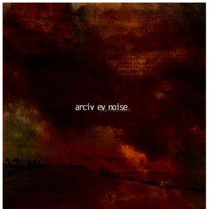 Image for 'arciv ev noise'
