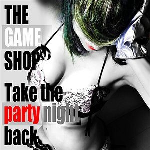 'Take The Party Night Back'の画像