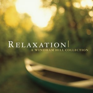 Image for 'Relaxation: A Windham Hill Collection'
