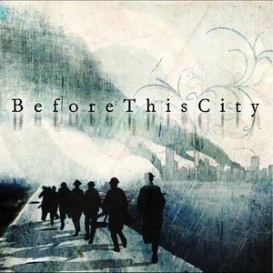 Image for 'BeforeThisCity'