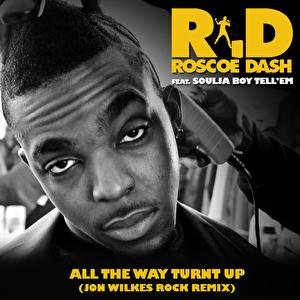Image for 'All The Way Turnt Up'