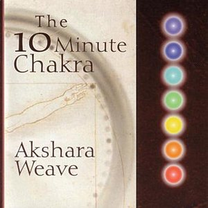 Image for 'The 10 Minute Chakra'