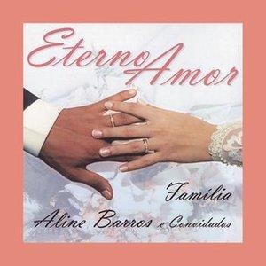 Imagen de 'Eterno Amor - Família'