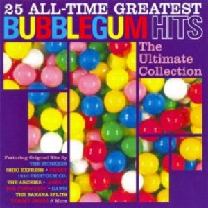 Image for '25 All-Time Greatest Bubblegum Hits'