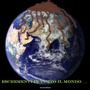Image for 'Escrementi in Tutto il Mondo'